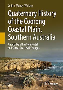 Quaternary History of the Coorong Coastal Plain, Southern Australia