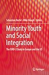 Télécharger le livre :  Minority Youth and Social Integration