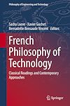 Télécharger le livre :  French Philosophy of Technology