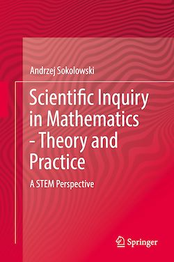 Scientific Inquiry in Mathematics - Theory and Practice
