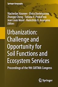 Download the eBook: Urbanization: Challenge and Opportunity for Soil Functions and Ecosystem Services