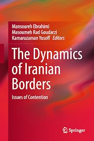 Download the eBook: The Dynamics of Iranian Borders