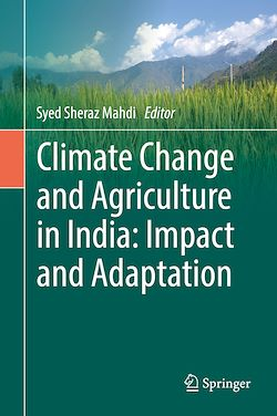 Climate Change and Agriculture in India: Impact and Adaptation