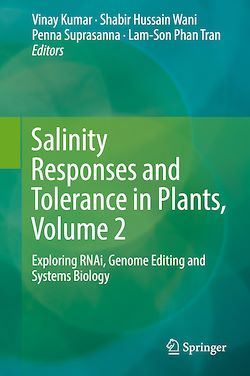 Salinity Responses and Tolerance in Plants, Volume 2
