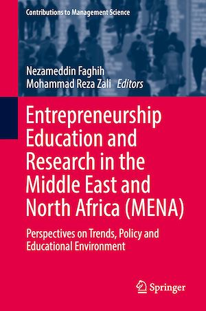 Téléchargez le livre :  Entrepreneurship Education and Research in the Middle East and North Africa (MENA)