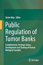 Download this eBook Public Regulation of Tumor Banks