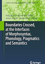 Download this eBook Boundaries Crossed, at the Interfaces of Morphosyntax, Phonology, Pragmatics and Semantics