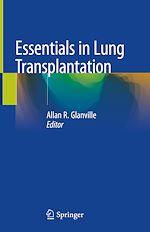 Download this eBook Essentials in Lung Transplantation