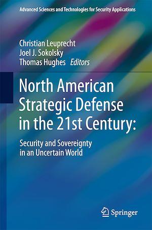 Téléchargez le livre :  North American Strategic Defense in the 21st Century: