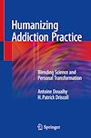 Download this eBook Humanizing Addiction Practice
