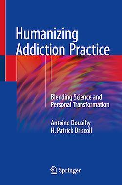 Humanizing Addiction Practice