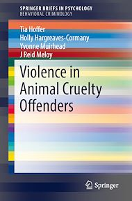 Download the eBook: Violence in Animal Cruelty Offenders