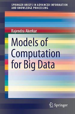 Models of Computation for Big Data