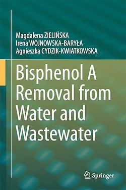 Bisphenol A Removal from Water and Wastewater