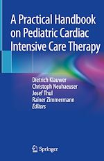 Download this eBook A Practical Handbook on Pediatric Cardiac Intensive Care Therapy
