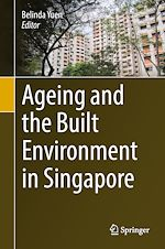 Download this eBook Ageing and the Built Environment in Singapore