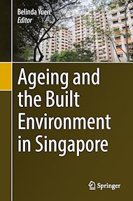 Download the eBook: Ageing and the Built Environment in Singapore