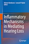 Download this eBook Inflammatory Mechanisms in Mediating Hearing Loss