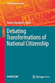 Download the eBook: Debating Transformations of National Citizenship