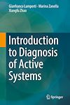 Download this eBook Introduction to Diagnosis of Active Systems