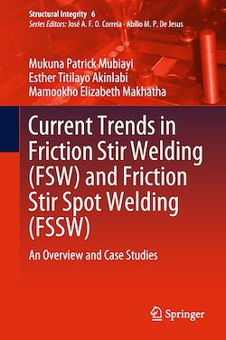 Current Trends in Friction Stir Welding (FSW) and Friction Stir Spot Welding (FSSW)