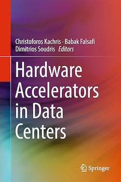 Hardware Accelerators in Data Centers