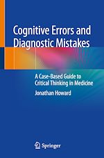 Download this eBook Cognitive Errors and Diagnostic Mistakes