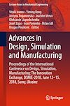 Download this eBook Advances in Design, Simulation and Manufacturing