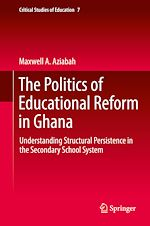 Download this eBook The Politics of Educational Reform in Ghana