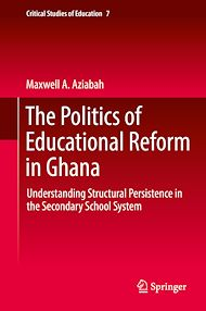 Download the eBook: The Politics of Educational Reform in Ghana