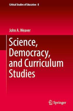 Science, Democracy, and Curriculum Studies