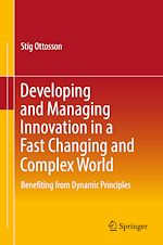 Download this eBook Developing and Managing Innovation in a Fast Changing and Complex World