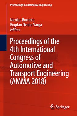 Proceedings of the 4th International Congress of Automotive and Transport Engineering (AMMA 2018)