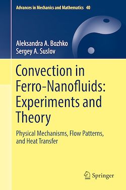 Convection in Ferro-Nanofluids: Experiments and Theory