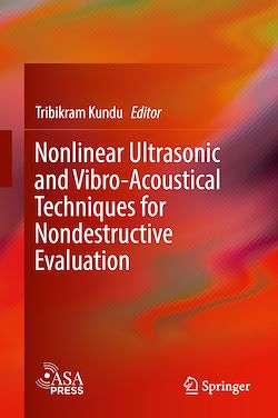 Nonlinear Ultrasonic and Vibro-Acoustical Techniques for Nondestructive Evaluation