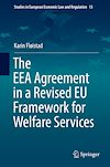 Download this eBook The EEA Agreement in a Revised EU Framework for Welfare Services