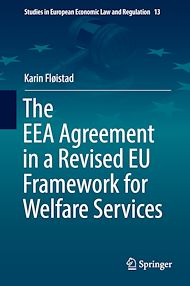 Download the eBook: The EEA Agreement in a Revised EU Framework for Welfare Services