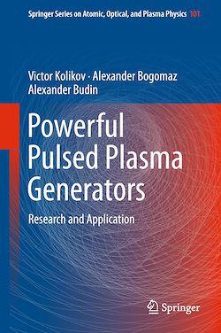 Powerful Pulsed Plasma Generators