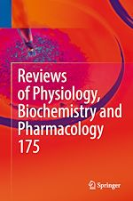 Download this eBook Reviews of Physiology, Biochemistry and Pharmacology, Vol. 175