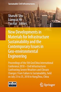 New Developments in Materials for Infrastructure Sustainability and the Contemporary Issues in Geo-environmental Engineering