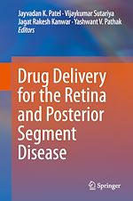 Download this eBook Drug Delivery for the Retina and Posterior Segment Disease