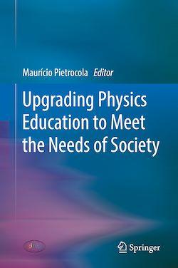 Upgrading Physics Education to Meet the Needs of Society