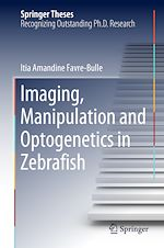 Download this eBook Imaging, Manipulation and Optogenetics in Zebrafish