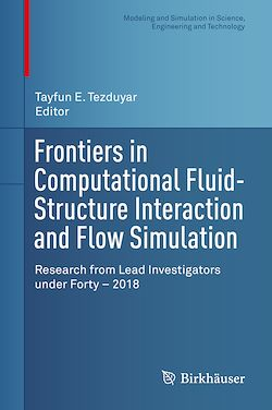 Frontiers in Computational Fluid-Structure Interaction and Flow Simulation