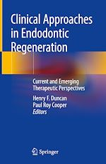 Download this eBook Clinical Approaches in Endodontic Regeneration