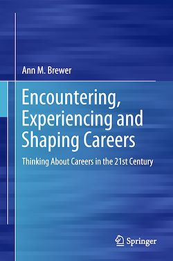 Encountering, Experiencing and Shaping Careers