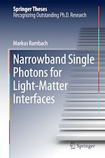 Download this eBook Narrowband Single Photons for Light-Matter Interfaces