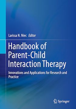 Handbook of Parent-Child Interaction Therapy