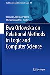 Download this eBook Ewa Orlowska on Relational Methods in Logic and Computer Science
