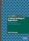 Télécharger le livre :  A Political Sociology of Regionalisms
